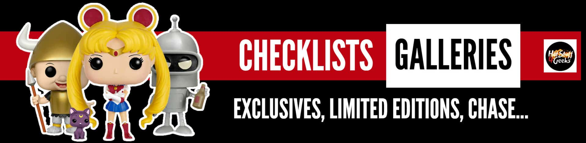 Funko Pop! Checklists, Galleries, Exclusives, Limites Editions and Chase