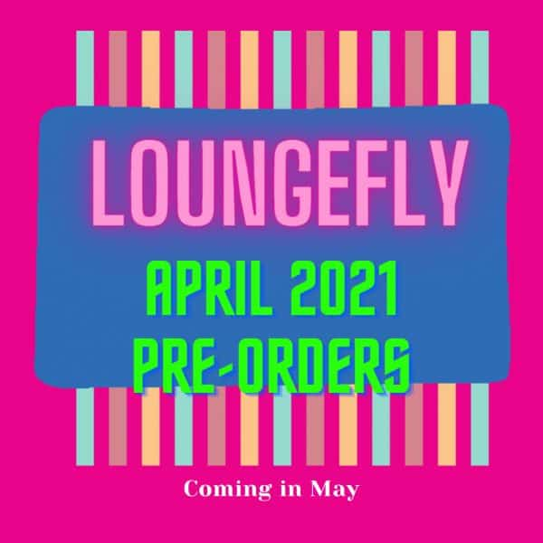 NEW Loungefly April 2021 Preview - Arrive May 2021