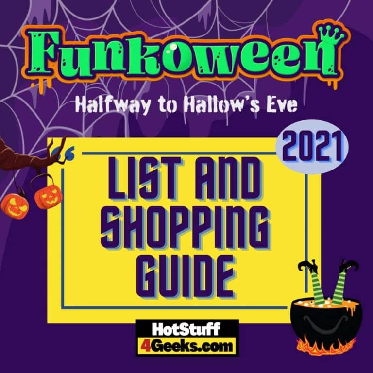 Funkoween 2021 – A Helpful List, Gallery & Shopping Guide