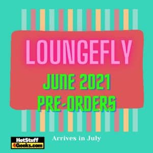 NEW Loungefly June 2021 Pre Orders List - Arriving July 2021