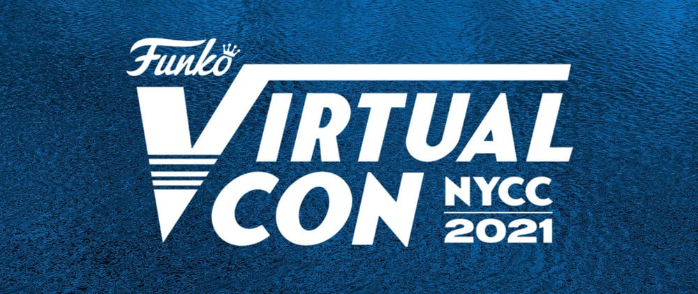 Funko NYCC 2021 – A Helpful List, Gallery & Shopping Guide (With Placeholders)